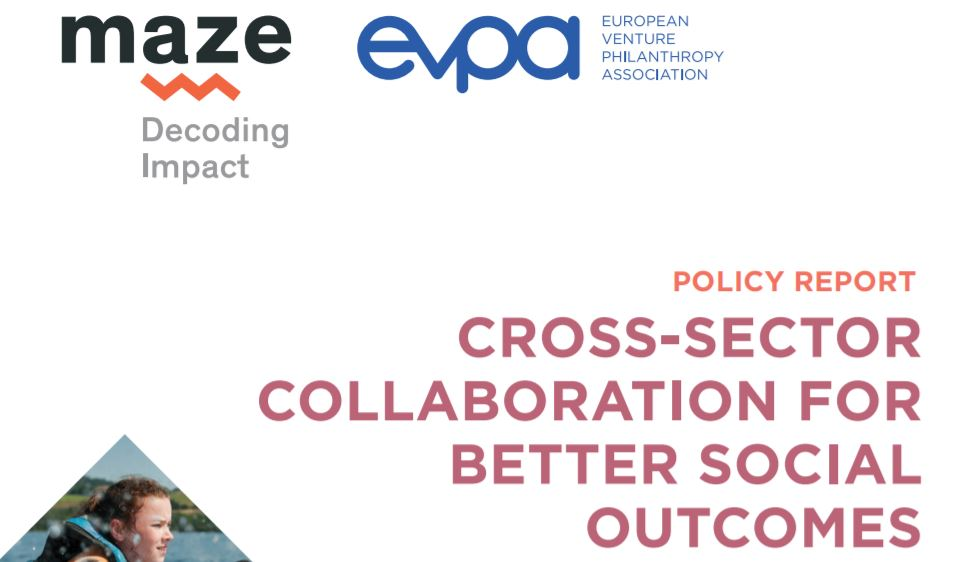Cross-Sector Collaboration for Better Social Outcomes evpa and MAZE